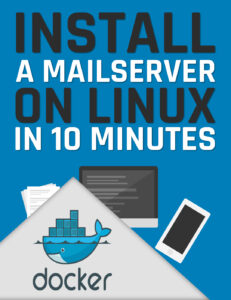 install a mailserver on linux in 10 minutes